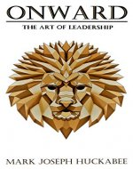 Onward: The Art of Leadership - Book Cover