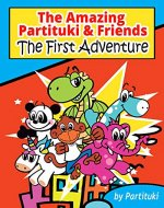 The Amazing Partituki & Friends. The First Adventure - Book Cover