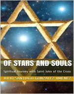 Of Stars and Souls: Spiritual Journey with Saint John of the Cross - Book Cover