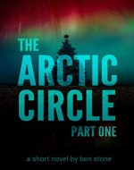 The Arctic Circle: Part One - Book Cover