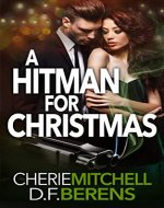 A Hitman for Christmas: A Mafia Romance Prequel (The Caparelli Family Series Book 0) - Book Cover