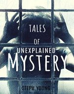 Tales of Mystery Unexplained: Tales of Mystery Unexplained Podcast - Book Cover
