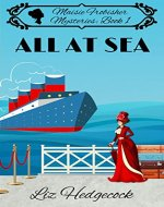 All At Sea (Maisie Frobisher Mysteries Book 1) - Book Cover