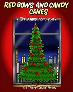 RED BOWS AND CANDY CANES: A Christmas Short Story - Book Cover