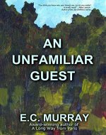 An Unfamiliar Guest (1) - Book Cover
