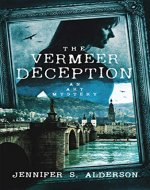 The Vermeer Deception: An Art Mystery (Zelda Richardson Mystery Series Book 4) - Book Cover