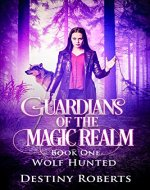 Guardians Of The Magic Realm (Book 1) - Book Cover