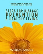 Steps For Disease Prevention And Healthy Living - Book Cover