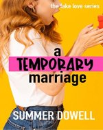 A Temporary Marriage: The Fake Love Series - Book Cover