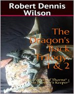 The Dragon's Back Trilogy: 1 & 2: