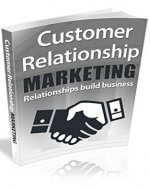 Customer Relationship Marketing: Relationship build business ... how do you relate to your target audience? - Book Cover
