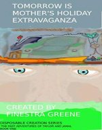 Tomorrow is Mother's Holiday Extravaganza (The Fast Adventures of Taylor...