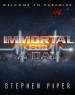 Immortal for a Day - Book Cover