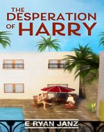 The Desperation of Harry - Book Cover