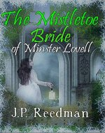 THE MISTLETOE BRIDE OF MINSTER LOVELL - Book Cover