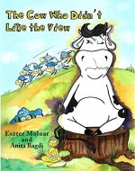 The Cow Who Didn't Like the View - Book Cover