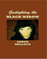 Gaslighting the BLACK WIDOW - Book Cover