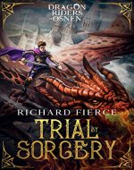 Trial by Sorcery: Dragon Riders of Osnen Book 1 - Book Cover