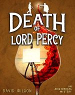 Death of Lord Percy (An Aristocratic Sleuths Mystery) - Book Cover