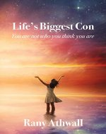 "'Life's Biggest Con': ""You Are Not Who You Think You Are"" - Book Cover"