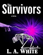The Survivors (Life After War Book 1) - Book Cover