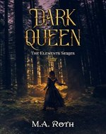 Dark Queen (The Elements Series Book 0) - Book Cover