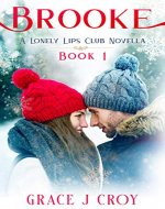 Brooke: A Sweet Valentine's Day Romance (A Lonely Lips Club Novella Book 1) - Book Cover