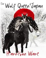 The Wolf Queen of Japan - Book Cover