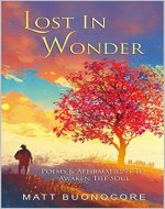 Lost In Wonder: Poems & Affirmations to Awaken the Soul - Book Cover