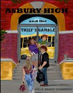 Asbury High and the Thief's Gamble - Book Cover