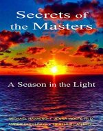 Secrets of the Masters, A Season in the Light - Book Cover