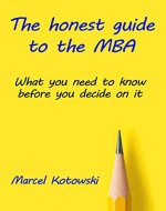 The honest guide to the MBA - Book Cover