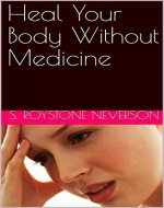 Heal Your Body Without Medicine - Book Cover