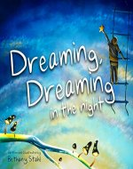 Dreaming, Dreaming in the Night - Book Cover