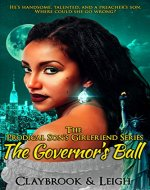 The Prodigal Son's Girlfriend: The Governor's Ball - Book Cover