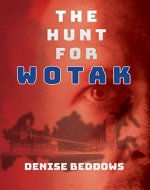 The Hunt For Wotak - Book Cover