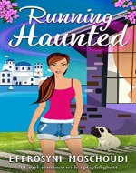 Running Haunted: A Greek romantic comedy with a ghost set in Nafplio Greece - Book Cover