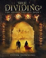 The Dividing: The Adamic Trilogy Book 1 - Book Cover