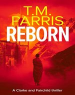 Reborn: a gripping spy thriller (Clarke and Fairchild Book 1) - Book Cover