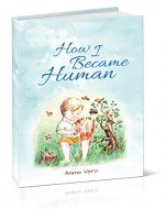 How I Became Human - Book Cover