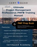 Ultimate Project Management Professional PMP® Training Manual: Based on PMBOK® Guide - 6th Edition The Definitive Guide for PMP® Certification - Book Cover