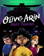 Olive Arin: The Night Phantom - Book Cover