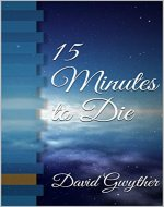 15 Minutes to Die - Book Cover