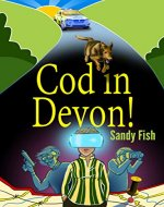 Cod in Devon! - Book Cover