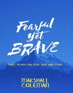Fearful Yet Brave: Tales to Help You Seize Your Own Story (Your Story Book 3) - Book Cover