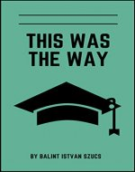 This Was The Way - Book Cover
