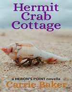 Hermit Crab Cottage (#4): A Heron's Point Novella - Book Cover