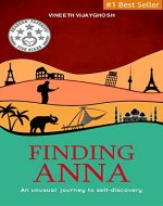 Finding Anna: An Unusual Journey To Self-Discovery - Book Cover