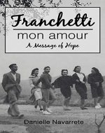 Franchetti Mon Amour: A Message of Hope - Book Cover
