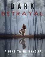 Dark Betrayal (Dark Series Book 1)